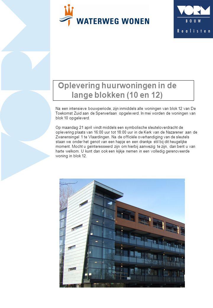 Oplevering huurwoningen in de lange blokken (10 en 12) Na een intensieve bouwperiode, zijn inmiddels alle woningen van blok 12 van De Toekomst Zuid aan de Sperwerlaan opgeleverd.