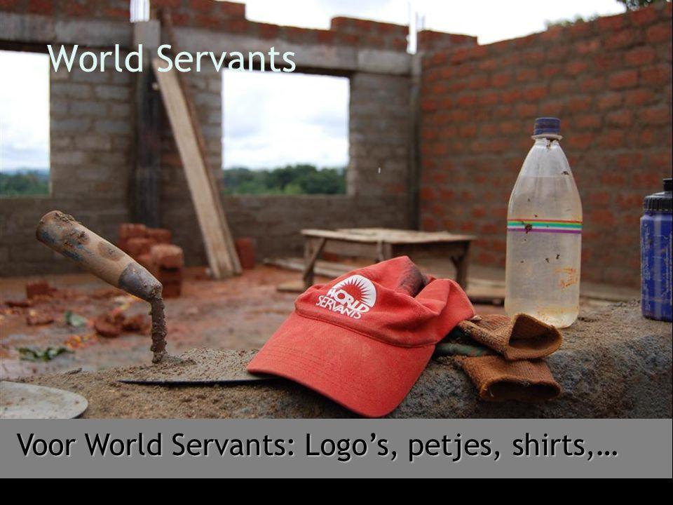 World Servants Voor World Servants: Logo's, petjes, shirts,…
