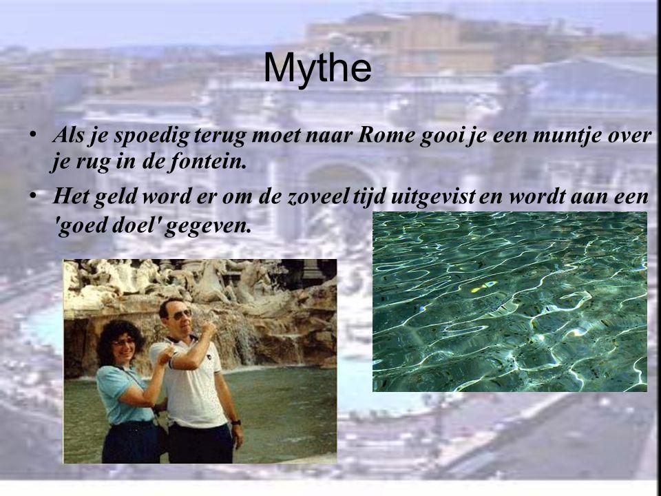 Mythe • Als je spoedig terug moet naar Rome gooi je een muntje over je rug in de fontein.