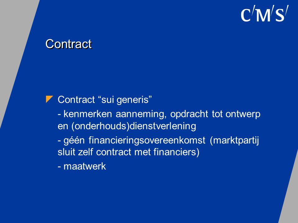 """Contract  Contract """"sui generis"""" - kenmerken aanneming, opdracht tot ontwerp en (onderhouds)dienstverlening - géén financieringsovereenkomst (marktpa"""