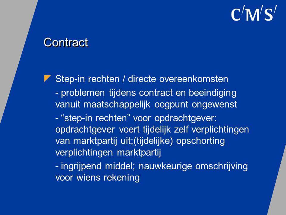 """Contract  Step-in rechten / directe overeenkomsten - problemen tijdens contract en beeindiging vanuit maatschappelijk oogpunt ongewenst - """"step-in re"""