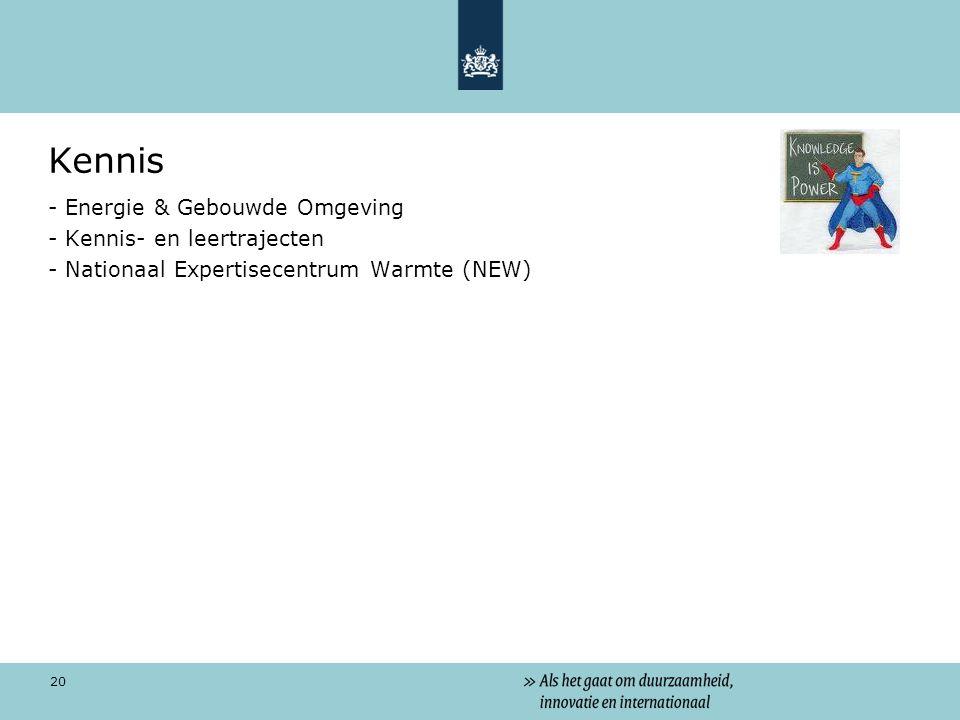 20 Kennis - Energie & Gebouwde Omgeving - Kennis- en leertrajecten - Nationaal Expertisecentrum Warmte (NEW)