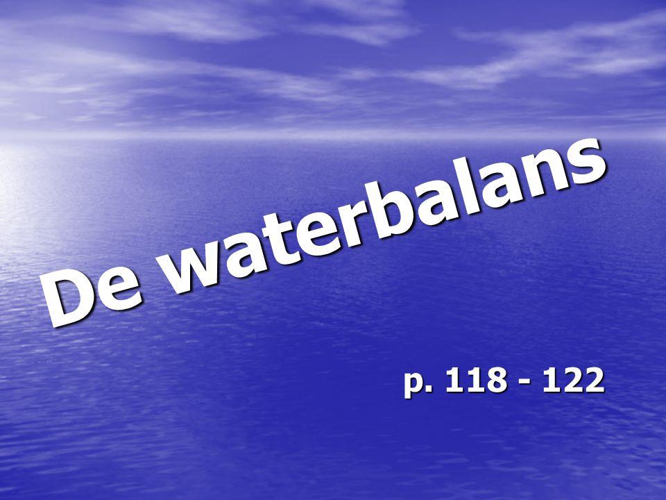 D e w a t e r b a l a n s p. 118 - 122