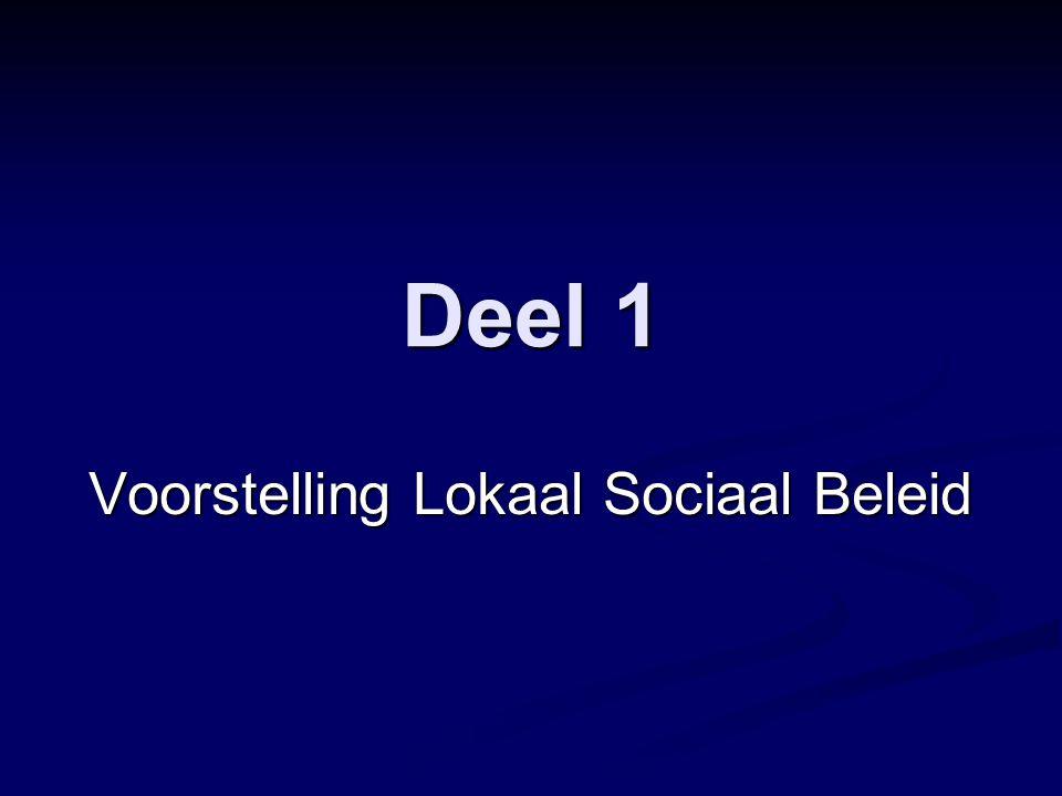 Deel 1 Voorstelling Lokaal Sociaal Beleid