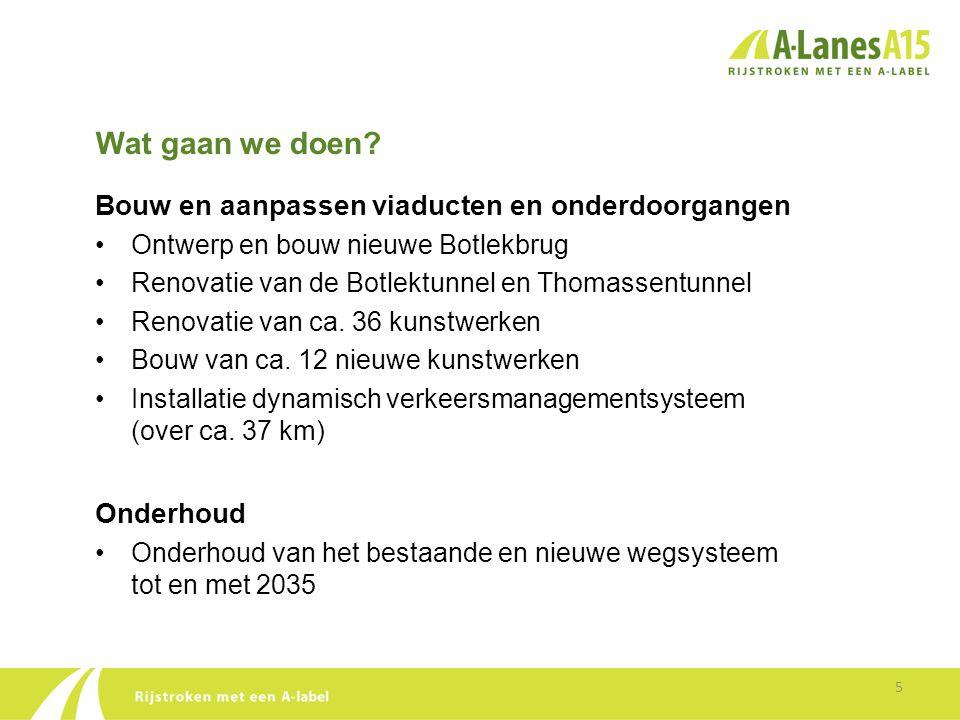 Tot slot 16 •Uiteindelijk doel van de verbreding van de A15 is een betere bereikbaarheid van de Maasvlakte met het Europese achterland.
