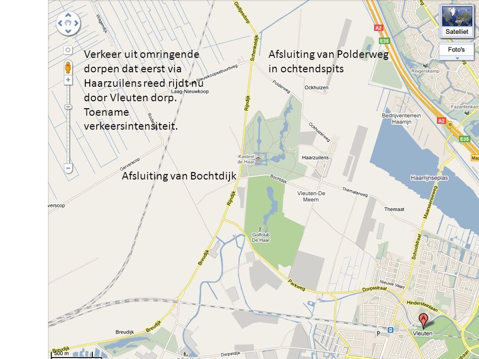 Afsluiting van Bochtdijk Afsluiting van Polderweg in ochtendspits Verkeer uit omringende dorpen dat eerst via Haarzuilens reed rijdt nu door Vleuten d