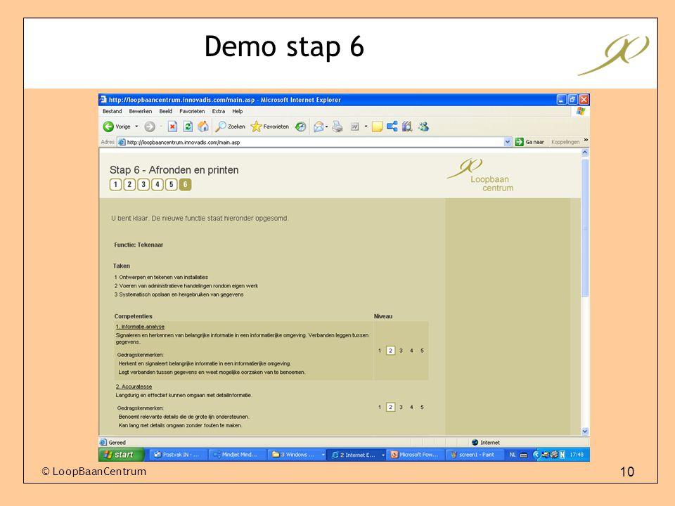10 © LoopBaanCentrum Demo stap 6
