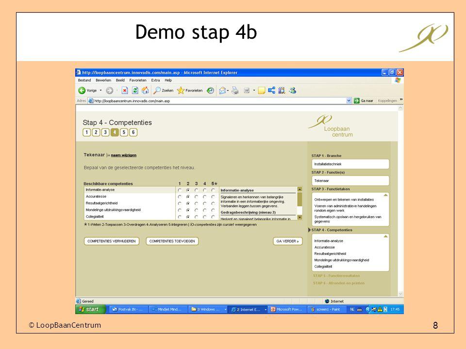 8 © LoopBaanCentrum Demo stap 4b