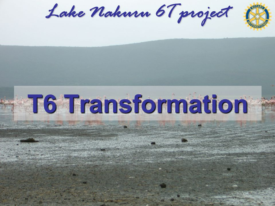 Lake Nakuru 6T project T6 Transformation