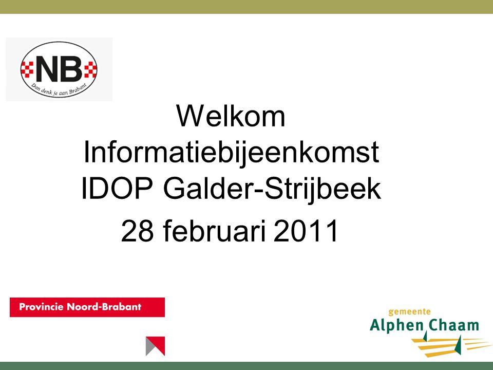 Welkom Informatiebijeenkomst IDOP Galder-Strijbeek 28 februari 2011