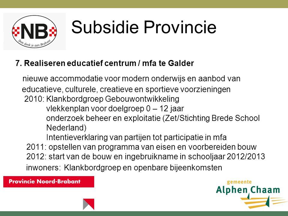 Subsidie Provincie 8.