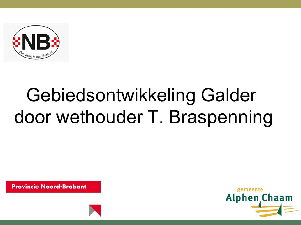 Gebiedsontwikkeling Galder door wethouder T. Braspenning