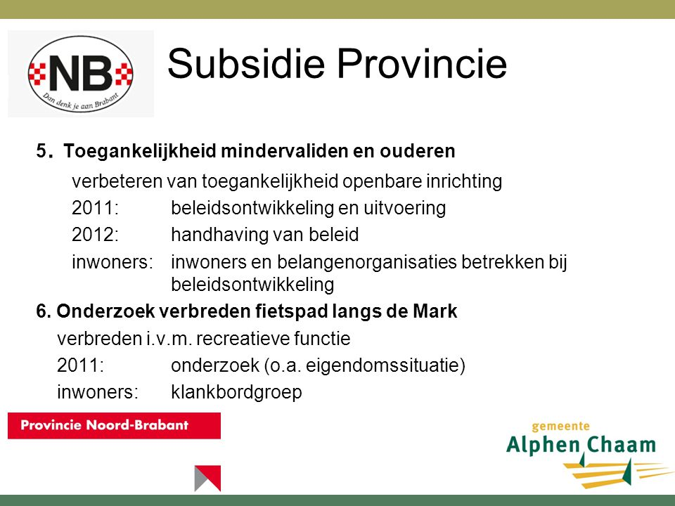 Subsidie Provincie 5.