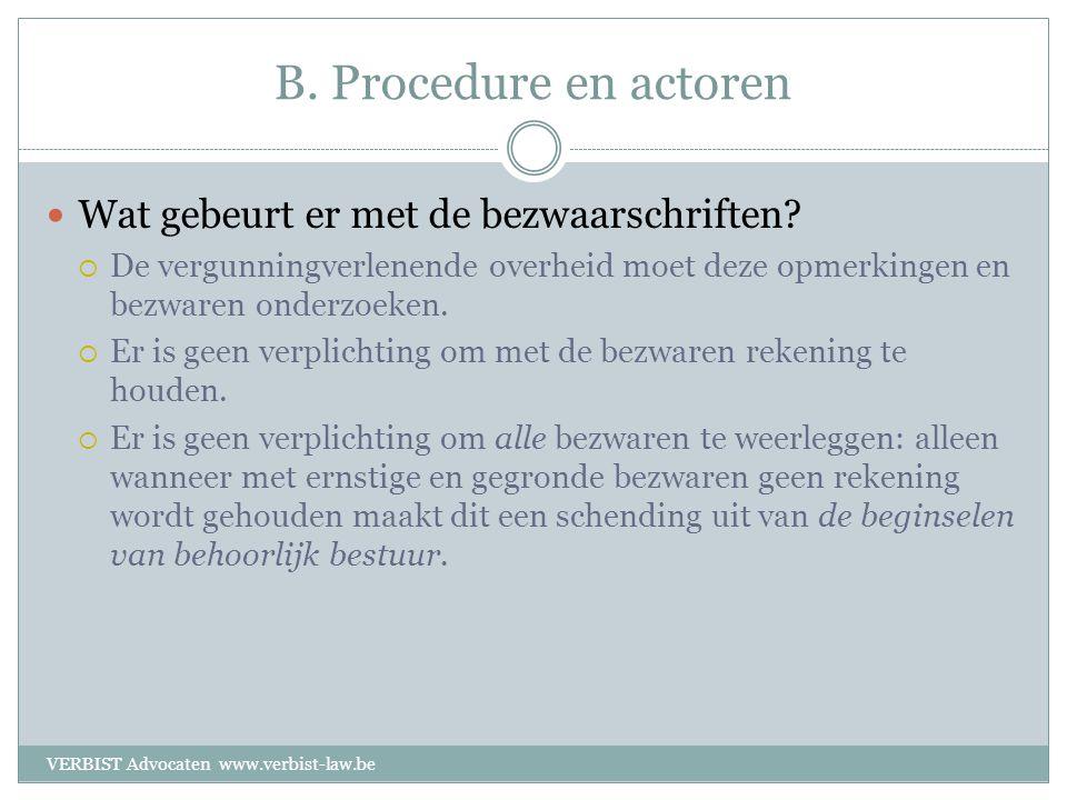 B. Procedure en actoren  Wat gebeurt er met de bezwaarschriften.