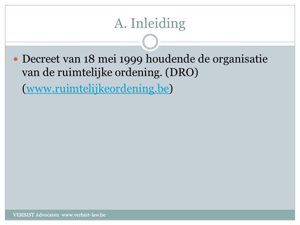 A. Inleiding  Decreet van 18 mei 1999 houdende de organisatie van de ruimtelijke ordening.