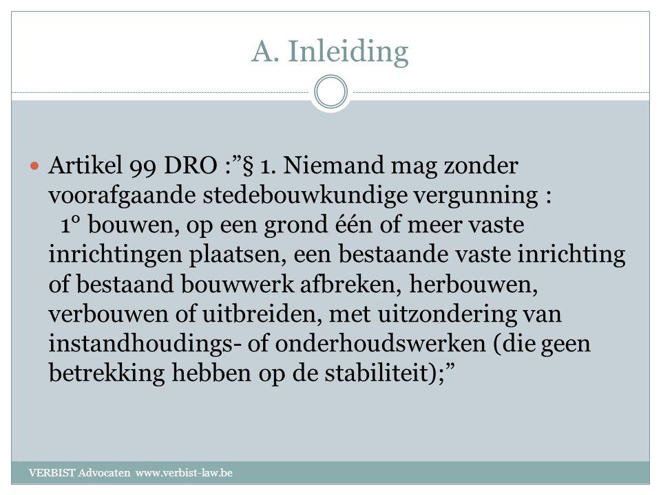 A. Inleiding  Artikel 99 DRO : § 1.