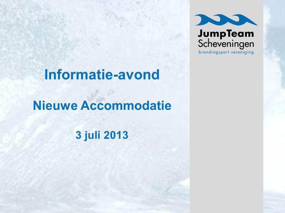 Informatie-avond Nieuwe Accommodatie 3 juli 2013