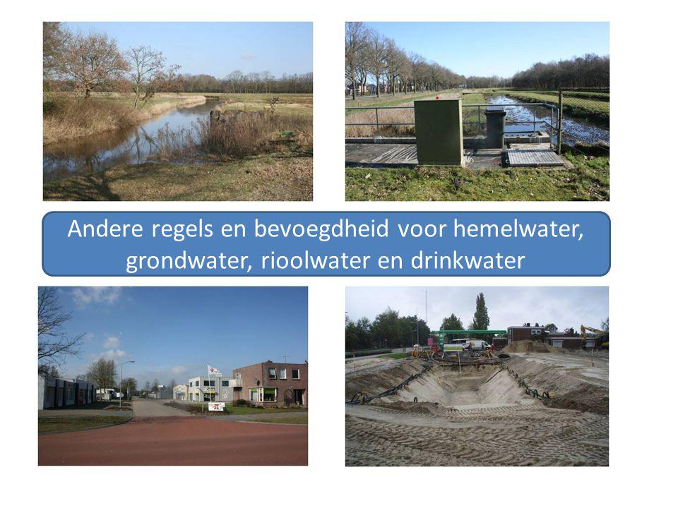 Andere regels en bevoegdheid voor hemelwater, grondwater, rioolwater en drinkwater