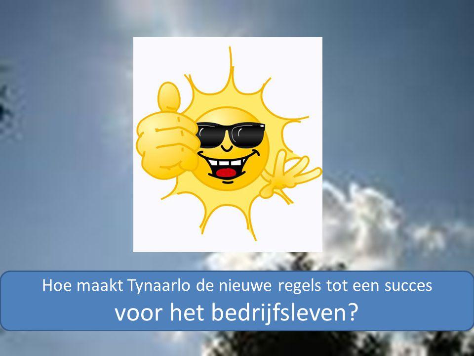 Hoe maakt Tynaarlo de nieuwe regels tot een succes voor het bedrijfsleven?