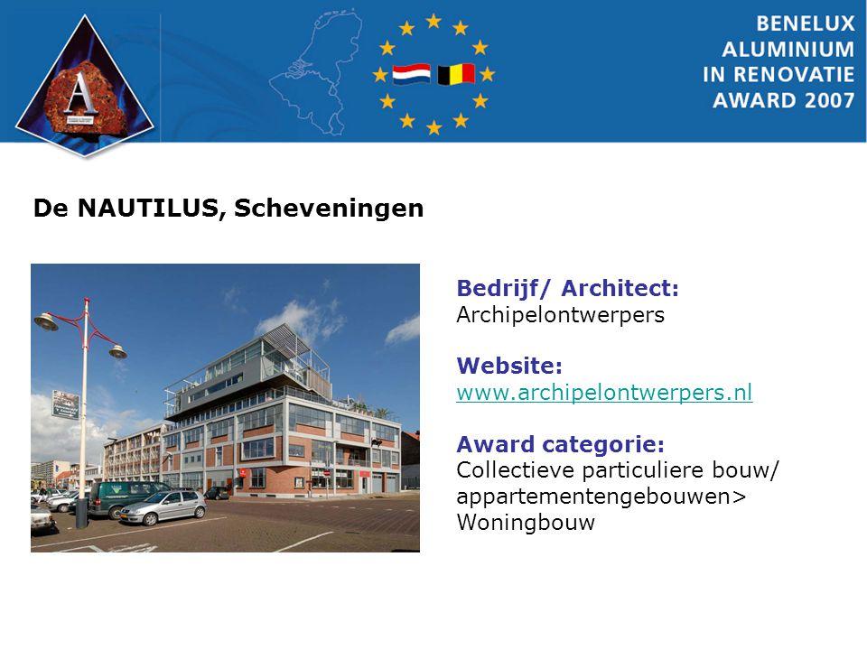De NAUTILUS, Scheveningen Bedrijf/ Architect: Archipelontwerpers Website: www.archipelontwerpers.nl www.archipelontwerpers.nl Award categorie: Collect