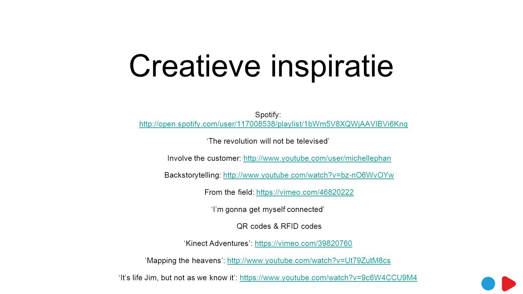 Creatieve inspiratie Spotify: http://open.spotify.com/user/117008538/playlist/1bWm5V8XQWjAAVlBVi6Knq http://open.spotify.com/user/117008538/playlist/1