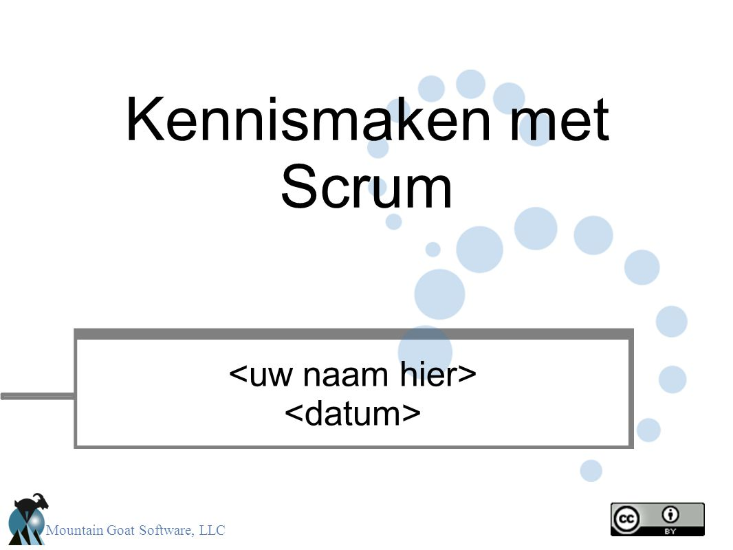 Mountain Goat Software, LLC Kennismaken met Scrum