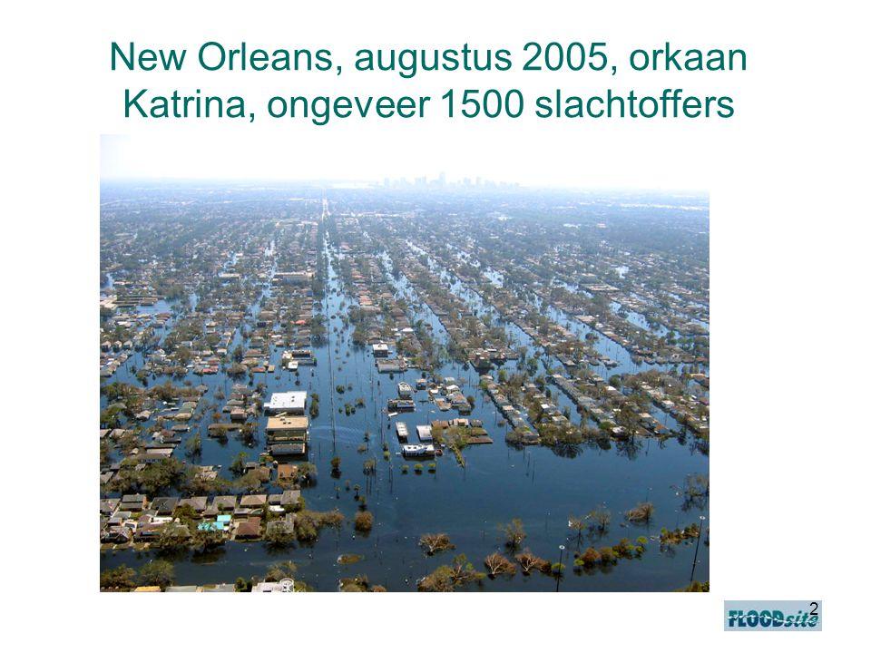 2 New Orleans, augustus 2005, orkaan Katrina, ongeveer 1500 slachtoffers