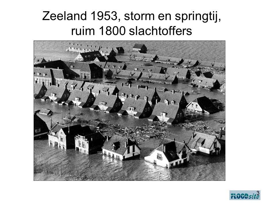 3 Zeeland 1953, storm en springtij, ruim 1800 slachtoffers