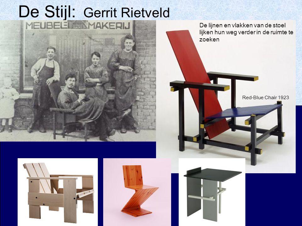 De Stijl: Gerrit Rietveld Red-Blue Chair 1923 De lijnen en vlakken van de stoel lijken hun weg verder in de ruimte te zoeken