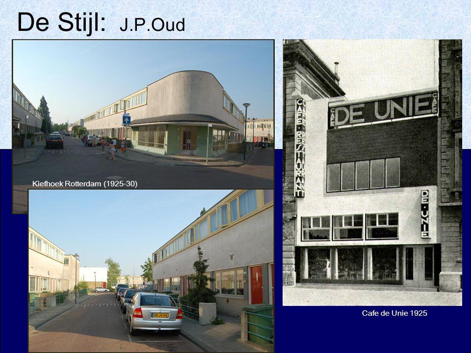 De Stijl: J.P.Oud Cafe de Unie 1925 Kiefhoek Rotterdam (1925-30)