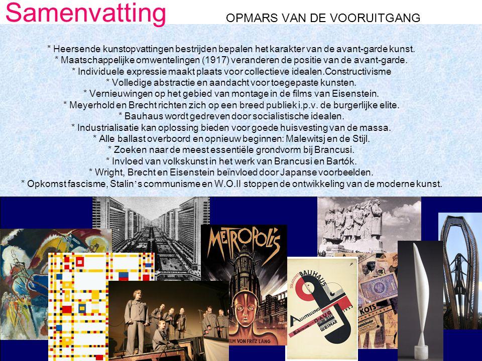 Samenvatting OPMARS VAN DE VOORUITGANG * Heersende kunstopvattingen bestrijden bepalen het karakter van de avant-garde kunst.
