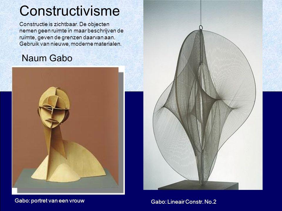 Constructivisme Gabo: portret van een vrouw Gabo: Lineair Constr.