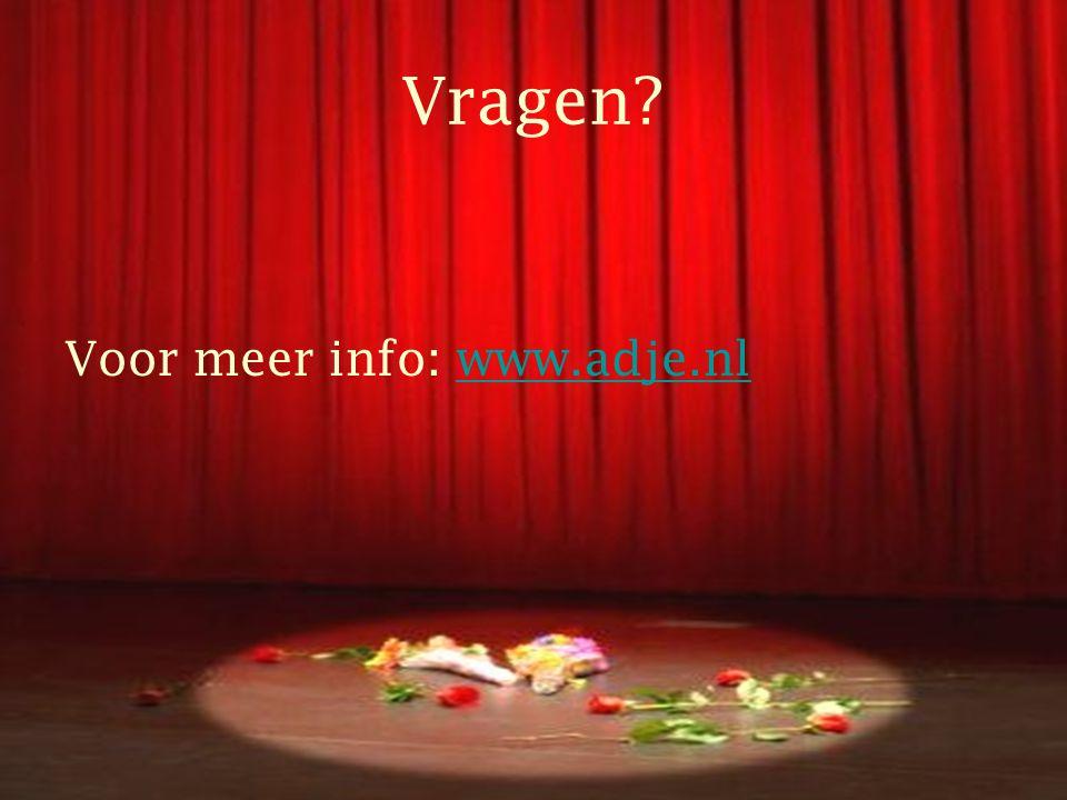 Vragen Voor meer info: www.adje.nlwww.adje.nl