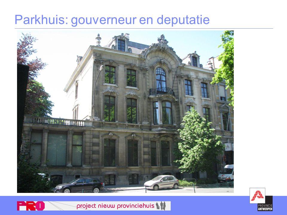 Parkhuis: gouverneur en deputatie