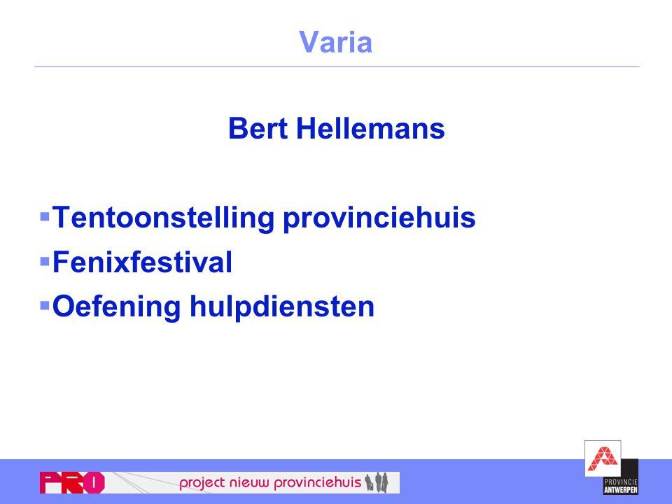 Varia Bert Hellemans  Tentoonstelling provinciehuis  Fenixfestival  Oefening hulpdiensten