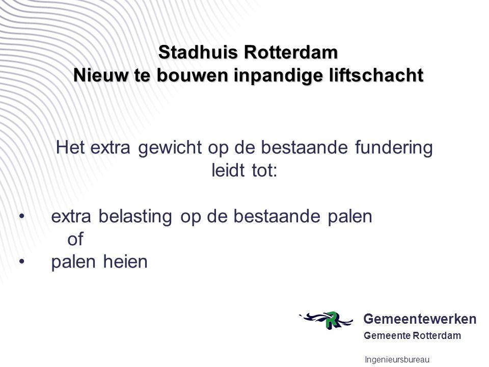 Gemeentewerken Gemeente Rotterdam Ingenieursbureau situatie inpandige liftschacht tussen funderingsbalken en voorspannen palen Nieuw aan te brengen liftschacht