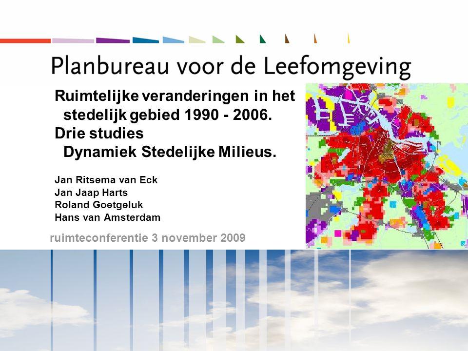 ruimteconferentie 3 november 2009 Ruimtelijke veranderingen in het stedelijk gebied 1990 - 2006.