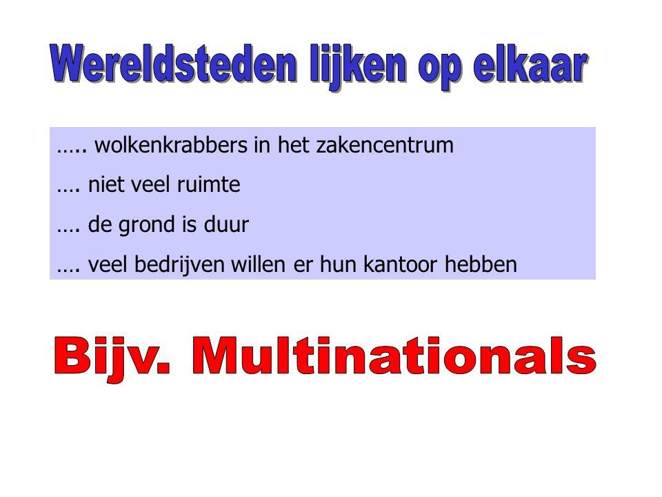 Multinationals (multinationale onderneming, afgekort MNO) zijn grote bedrijven die in meerdere landen fabrieken en kantoren hebben
