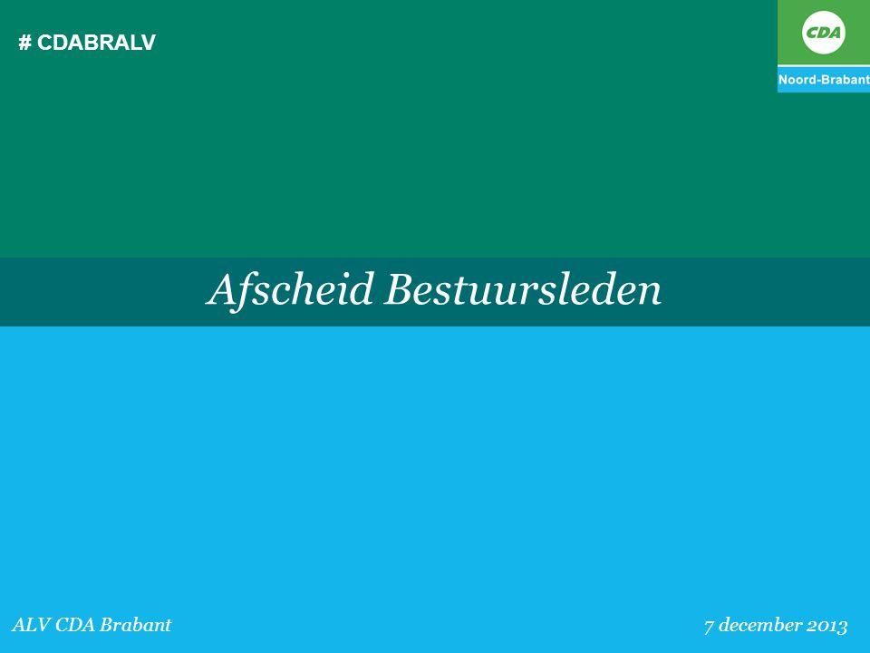 # CDABRALV ALV CDA Brabant 7 december 2013 Afscheid Bestuursleden