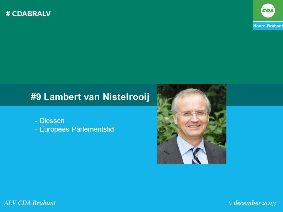 # CDABRALV ALV CDA Brabant 7 december 2013 #9 Lambert van Nistelrooij - Diessen - Europees Parlementslid
