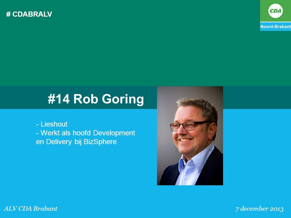 # CDABRALV ALV CDA Brabant 7 december 2013 #14 Rob Goring - Lieshout - Werkt als hoofd Development en Delivery bij BizSphere