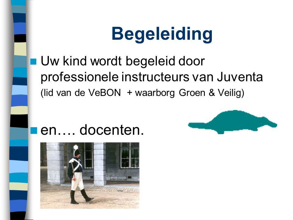 Begeleiding  Uw kind wordt begeleid door professionele instructeurs van Juventa (lid van de VeBON + waarborg Groen & Veilig)  en…. docenten.