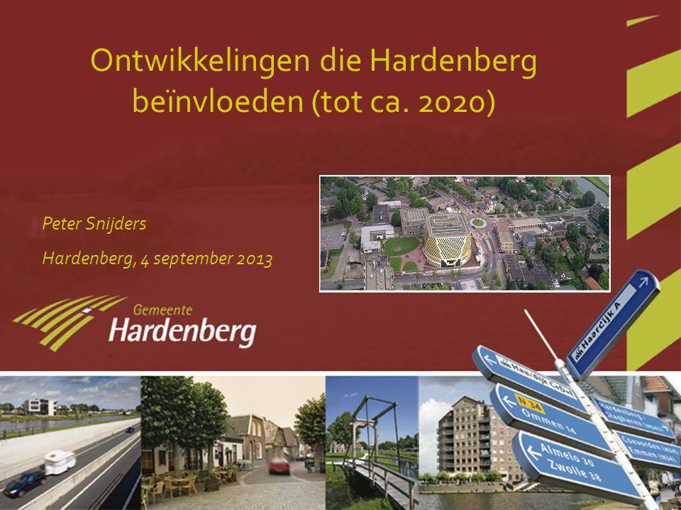 Ontwikkelingen die Hardenberg beïnvloeden (tot ca.