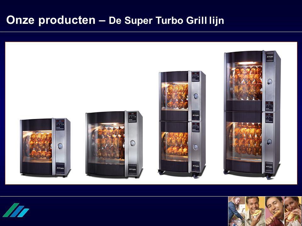 Onze producten – De Super Turbo Grill lijn