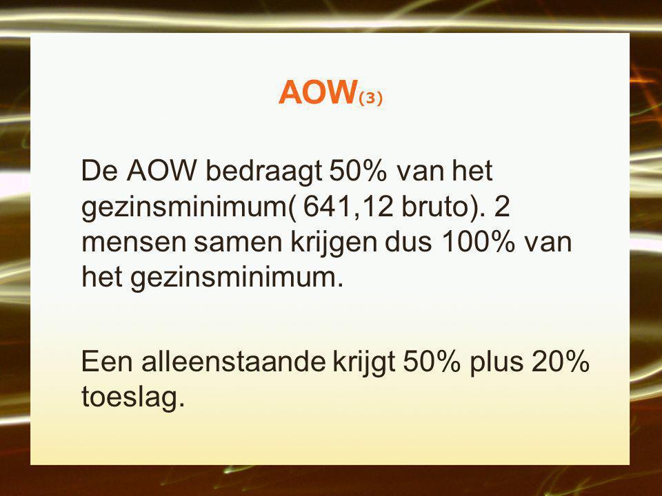 AOW (4) Deze AOW voor de toekomst gaat uit van 2-verdieners.