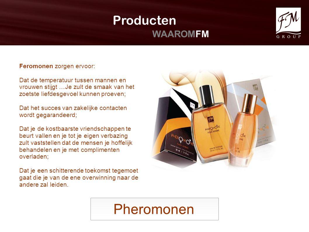 Pheromonen Producten WAAROMFM Feromonen zorgen ervoor: Dat de temperatuur tussen mannen en vrouwen stijgt …Je zult de smaak van het zoetste liefdesgev