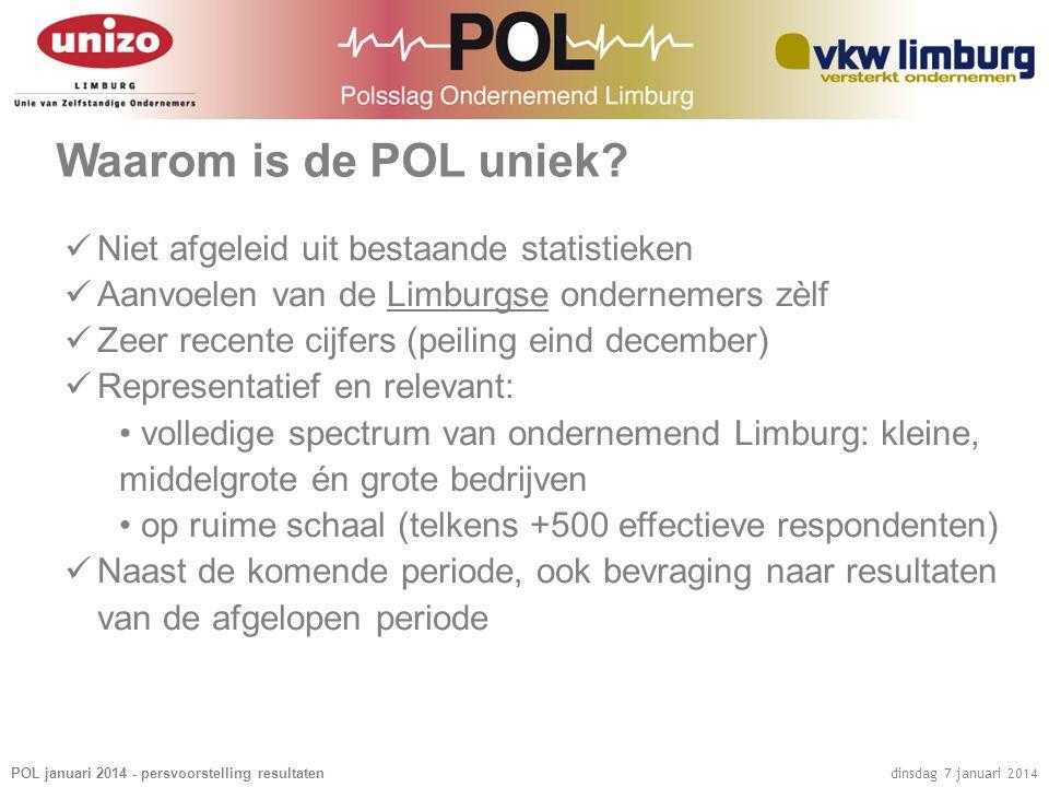 POL januari 2014 - persvoorstelling resultaten dinsdag 7 januari 2014 Waarom is de POL uniek.