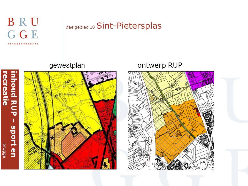 deelgebied 18 Sint-Pietersplas gewestplan ontwerp RUP inhoud RUP – sport enrecreatie brugge