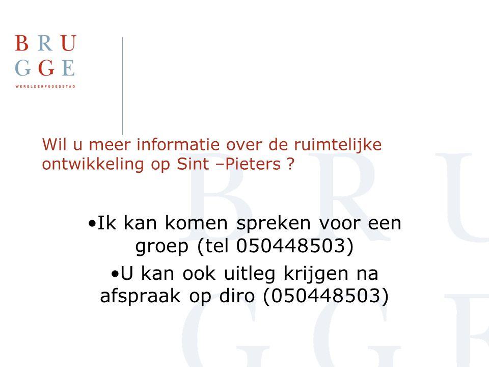 Wil u meer informatie over de ruimtelijke ontwikkeling op Sint –Pieters ? •Ik kan komen spreken voor een groep (tel 050448503) •U kan ook uitleg krijg