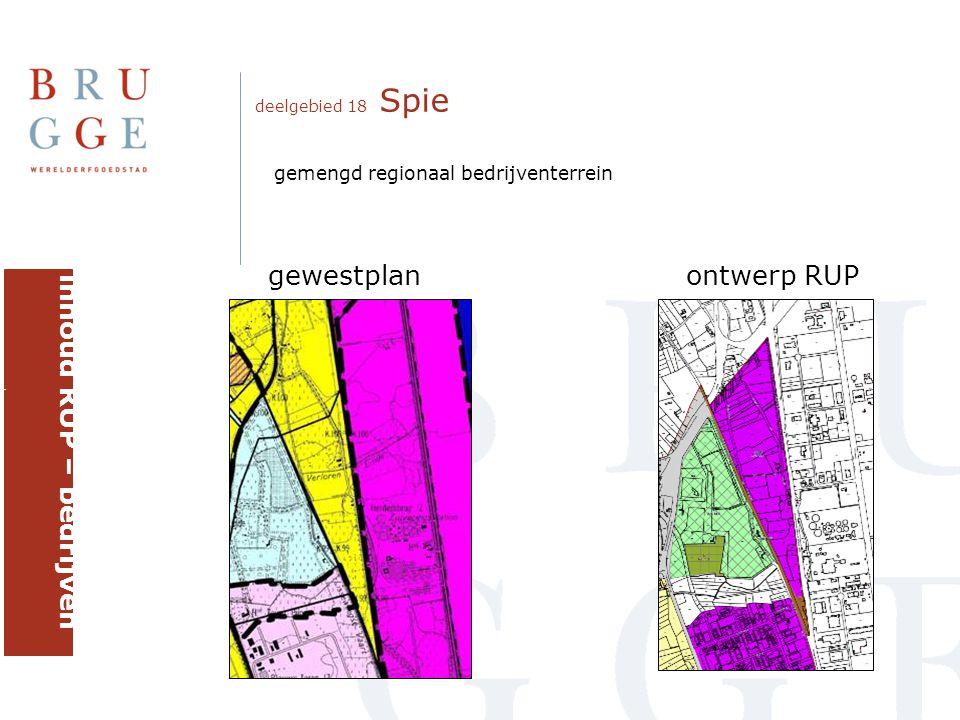 deelgebied 18 Spie gewestplanontwerp RUP inhoud RUP – bedrijven brugge gemengd regionaal bedrijventerrein